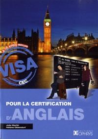 Julie Martin et Hélène Oldendorf - Visa pour la certification d'anglais. 2 CD audio