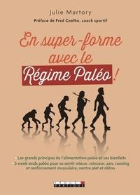 Julie Martory - En super forme avec le Régime Paléo !.
