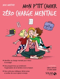 Julie Martory - Mon p'tit cahier zéro charge mentale.