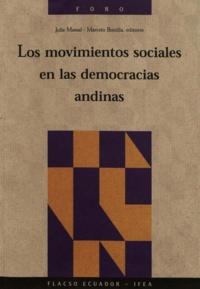 Julie Massal et Marcelo Bonilla - Los movimientos sociales en las democracias andinas.