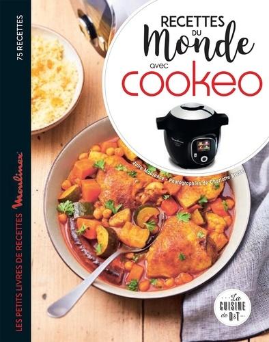 Recettes du monde avec Cookéo. Les petits livres de recettes Moulinex