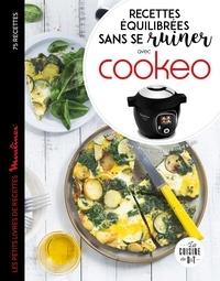 Recettes équilibrées sans se ruiner avec Cookeo- Les petits livres de recettes Moulinex - Julie Maurence |