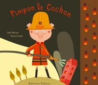 Julie Mercier et Pierre Crooks - Pimpon le Cochon.