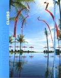 Julie Meyers - Beach Clubs Around the World - Edition trilingue français-anglais-flamand.