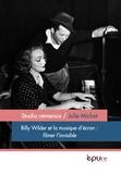 Julie Michot - Billy Wilder et la musique d'écran : filmer l'invisible.