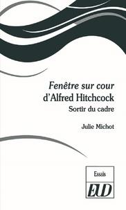 Fenêtre sur cour dAlfred Hitchcock - Sortir du cadre.pdf
