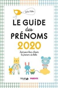 Julie Milbin - Le guide des prénoms - Tout pour bien choisir le prénom de votre bébé.