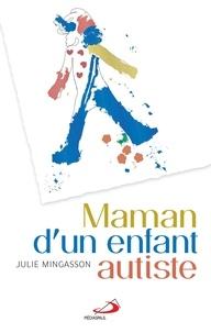Julie Mingasson - Maman d'un enfant autiste.