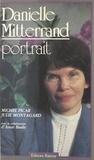 Julie Montagard et Michel Picar - Danièle Mitterrand, portrait.