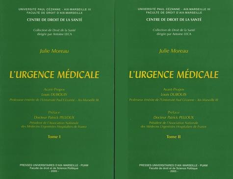 Julie Moreau - L'urgence médicale - 2 volumes.