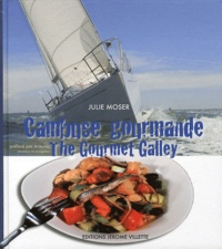 Julie Moser - Cambuse gourmande - The Gourmet Galley.