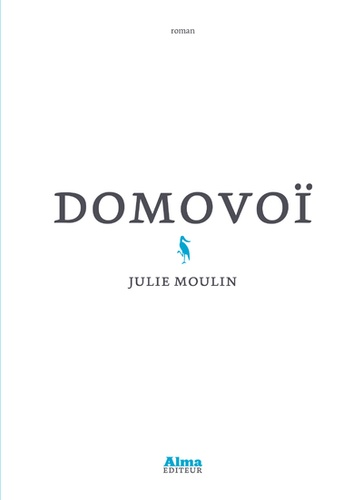 Julie Moulin - Domovoï.
