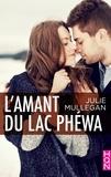 Julie Mullegan - L'amant du lac Phéwa.