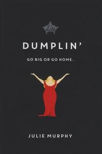 Julie Murphy - Dumplin'.