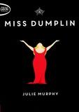 Julie Murphy - Miss Dumplin.