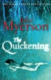 Julie Myerson - The Quickening.