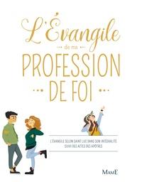 Julie Olivier et Charlotte Grossetête - L'évangile de ma profession de foi.