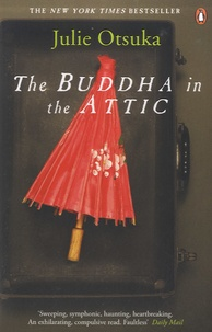 Julie Otsuka - The Buddha in the Attic.