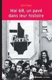 Julie Pagis - Mai 68, un pavé dans leur histoire - Evénements et socialisation politique.