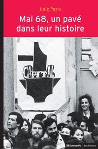 Julie Pagis - Mai 68, un pavé dans leur histoire - Evenements et socialisation politique.