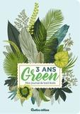 Julie Parpaillon - 3 ans Green - Mon journal de bord écolo.