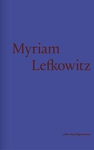 Julie Pellegrin et Susan Gibb - Myriam Lefkowitz.