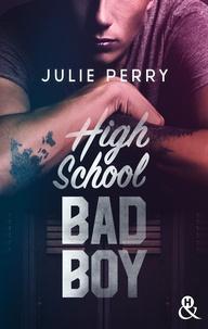 Julie Perry - High School Bad Boy.