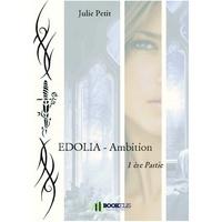 Julie Petit - EDOLIA - Ambition.