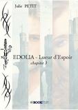 Julie Petit - EDOLIA - Lueur d'Espoir.