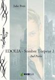 Julie Petit - EDOLIA - Sombre Torpeur 2.