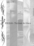 Julie Petit - EDOLIA - Terreur de Glace.