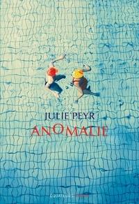 Julie Peyr - Anomalie.