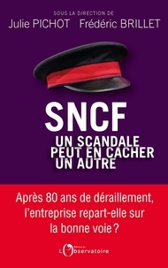 Bookworm téléchargeable gratuitement SNCF  - Un scandale peut en cacher un autre PDB PDF en francais 9791032904657 par Julie Pichot, Frédéric Brillet