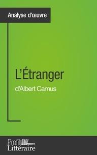 Julie Pihard - L'étranger d'Albert Camus - Profil littéraire.