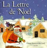Julie Pistilli et Christine Navarro - La Lettre de Noël.