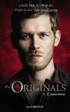 Julie Plec - The Originals - Tome 1 - L'ascension.