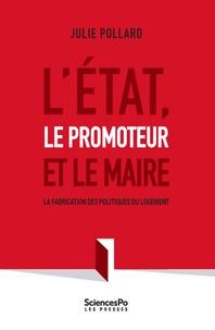 LEtat, le promoteur et le Maire - La fabrication des politiques du logement.pdf