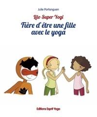 Julie Portanguen - Fiere d'être une fille avec le yoga.