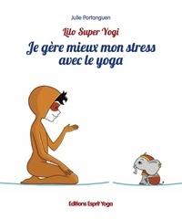 Julie Portanguen - Je gère mieux mon stress avec le yoga.