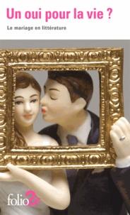 Julie Pujos - Un oui pour la vie ? - Le mariage en littérature.