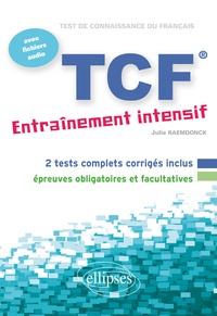 Télécharger des ebooks d'Amazon gratuitement TCF - Entraînement intensif  - Français Langue Etrangère 9782729869892
