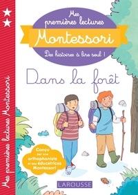 Julie Rinaldi et Anaïs Galon - Mes premières lectures Montessori, Dans la forêt.