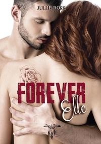 Julie Rose - Forever Elle.
