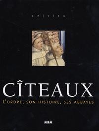 Julie Roux - Cîteaux - L'ordre, son histoire, ses abbayes.