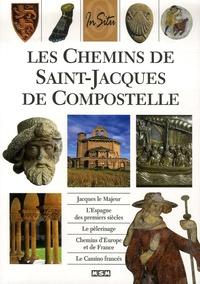 Julie Roux - Les Chemins de Saint-Jacques de Compostelle.