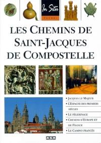 Julie Roux - Les Chemins de Saint-Jacques-de-Compostelle.