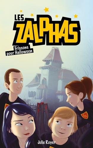 Les Zalphas - Tome 3 - Frissons pour Halloween