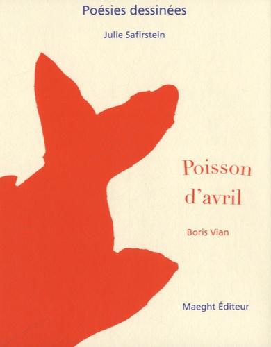 Julie Safirstein - Poisson d'avril.