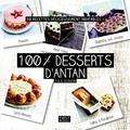 Julie Schwob - 100% desserts d'antan - 50 recettes délicieusement inratables !.