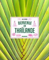 Julie Schwob - Bienvenue en Thaïlande.